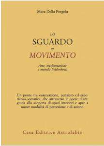 mara-della-pergola-libro-lo-sguardo-in-movimento